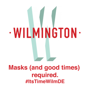 masks (and good times) required. #itstimewilmde
