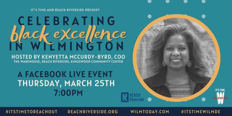Celebrating Black Excellence Wilmington Delaware
